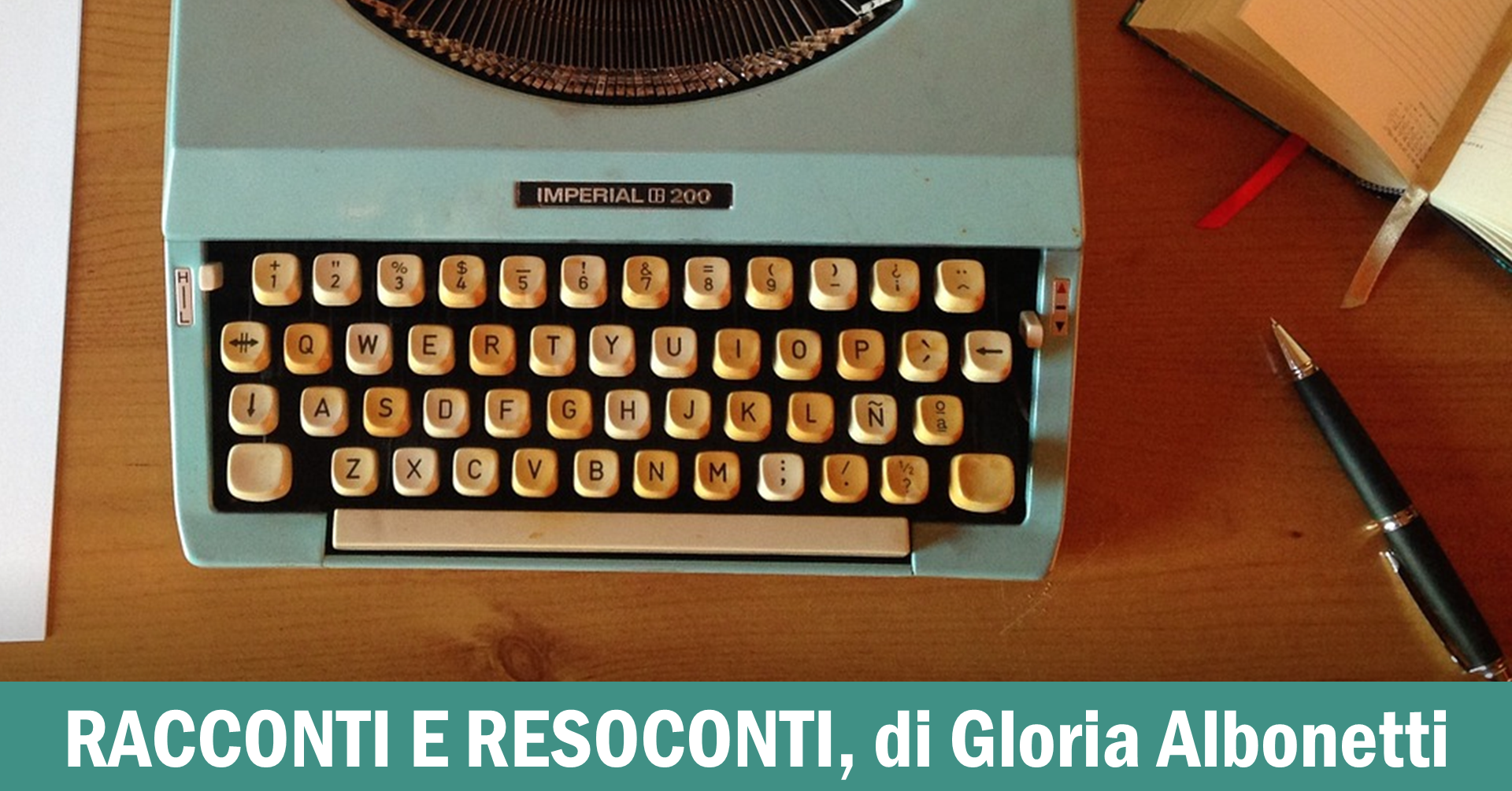 Racconti e resoconti - di Gloria Albonetti